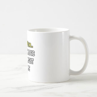 Have No Fear, Radiologic Technologist Is Here Mug