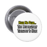 Have No Fear, Respiratory Therapist Is Here