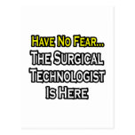 Have No Fear, Surgical Technologist Is Here