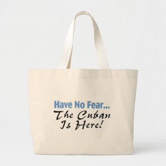 Have No Fear The Cuban Is Here Large Tote Bag