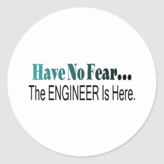 Have No Fear The Engineer Is Here Classic Round Sticker