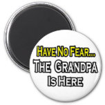 Have No Fear...The Grandpa Is Here