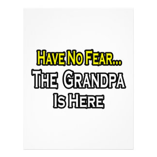 Have No Fear...The Grandpa Is Here 21.5 Cm X 28 Cm Flyer