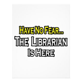 Have No Fear The Librarian Is Here Flyers