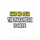 Have No Fear, The Paramedic Is Here Postcards