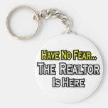 Have No Fear, The Realtor Is Here