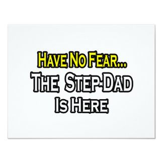 Have No Fear...The Step-Dad Is Here 11 Cm X 14 Cm Invitation Card