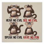 Have No Fun Monkeys Humour Poster