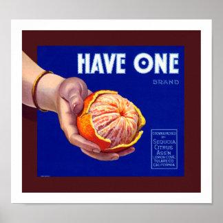 Have One Vintage Orange Label Poster