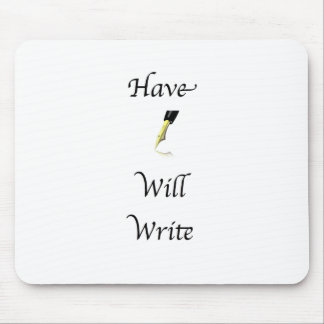 Have Pen Will Write Mouse Pad