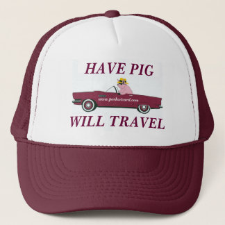 HAVE PIG, WILL TRAVEL - Work hat