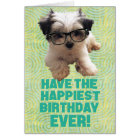 Have the Happiest Birthday Ever Cute Puppy Card