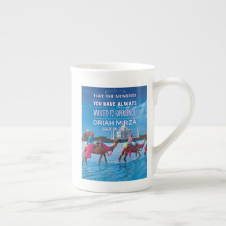 Have the moments you always wanted...quote tea cup
