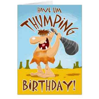 Have Um THUMPING Birthday Card