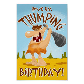 Have Um THUMPING Birthday Poster