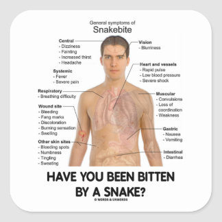 Have You Been Bitten By A Snake? (Snake Bite) Square Sticker