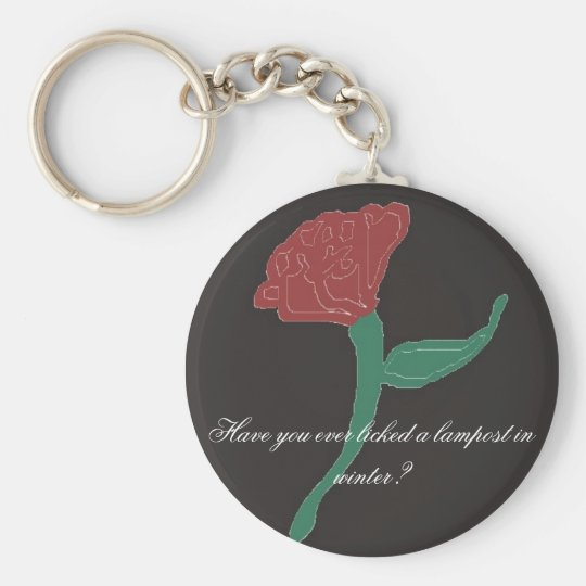 Have you ever licked a lampost in Winter? Basic Round Button Key Ring