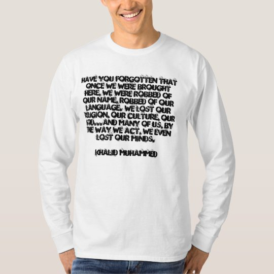 Have you forgotten? T-Shirt