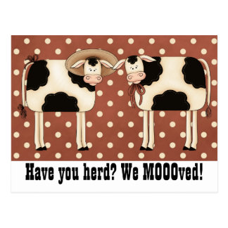 Have You Herd We Moooved Cute COW couple Postcards