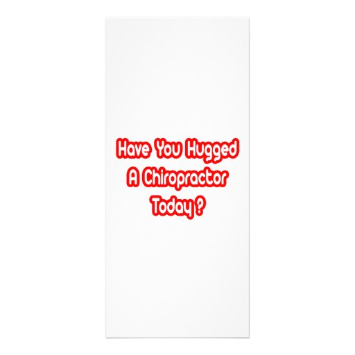 Have You Hugged A Chiropractor Today? Rack Card Design