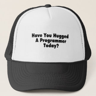 Have You Hugged A Programmer Today Trucker Hat