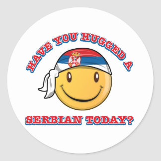 Have you hugged a Serbian today? Classic Round Sticker