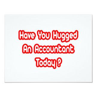 Have You Hugged An Accountant Today? 11 Cm X 14 Cm Invitation Card