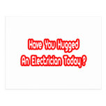 Have You Hugged An Electrician Today?