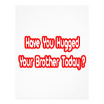Have You Hugged Your Brother Today? Full Color Flyer