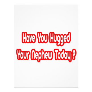 Have You Hugged Your Nephew Today Flyer Design