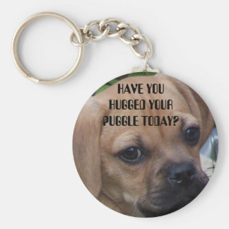 HAVE YOU HUGGED YOUR PUGGLE TODAY? BASIC ROUND BUTTON KEY RING