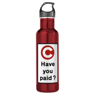 Have You Paid?, Road Sign, UK 710 Ml Water Bottle