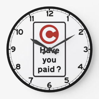 Have You Paid?, Road Sign, UK Wall Clock