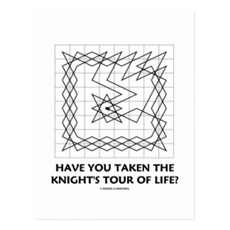 Have You Taken The Knight's Tour Of Life? (Closed) Postcard