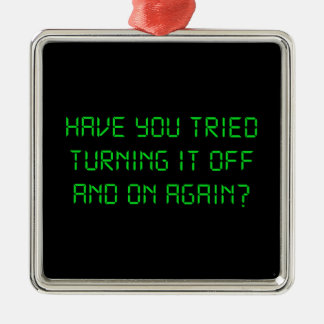 Have You Tried Turning It Off And On Again? Christmas Ornament