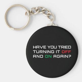 Have you tried turning it off and on again? key ring