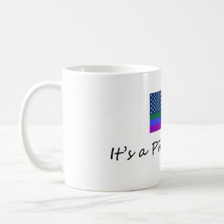 Have Your Coffee with Pride Coffee Mugs
