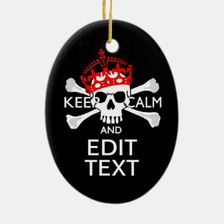 Have Your Text Keep Calm Crossbones Skull Ceramic Oval Decoration