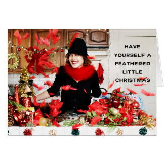 """""""Have Yourself a Feathered Little Christmas"""" Card"""