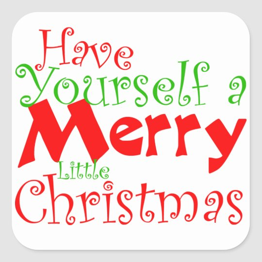Have Yourself a Merry Christmas Holiday Sticker