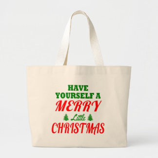 Have Yourself a Merry Little Christmas Bags