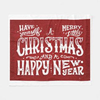 Have Yourself a Merry Little Christmas Fleece Blanket