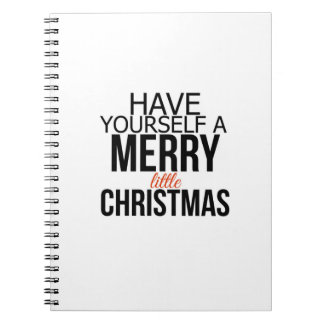 Have Yourself a Merry Little Christmas | Journal Spiral Note Book