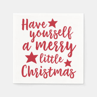 Have Yourself a Merry Little Christmas Napkins Paper Napkin