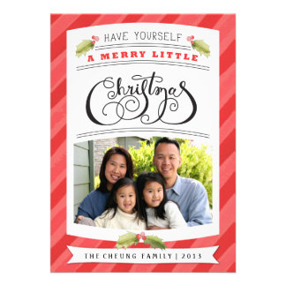 Have Yourself A Merry Little Christmas Photo Card Invitations