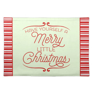 Have Yourself A Merry Little Christmas Cloth Place Mat