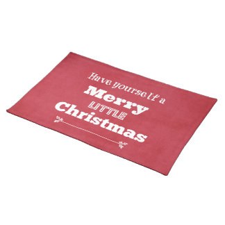 Have Yourself a Merry Little Christmas Placemats