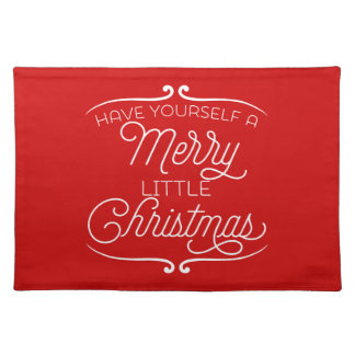 Have Yourself A Merry Little Christmas Place Mats