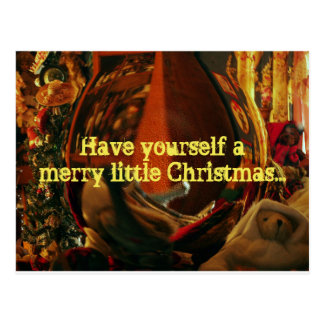 Have yourself a merry little Christmas... Postcard