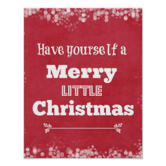 Have Yourself a Merry Little Christmas Poster